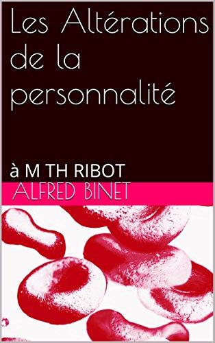 les-altrations-de-la-personnalit-m-th-ribot-french-edition