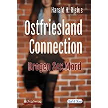Ostfriesland Connection: Drogen Sex Mord (Sail and Crime 7)