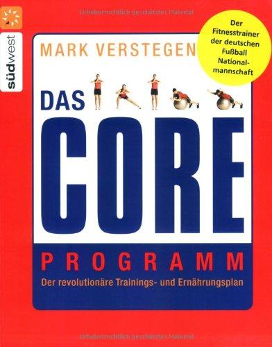 3 Essential Training (Das Core Programm: Der revolutionäre Trainings- und Ernährungsplan)