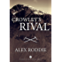 Crowley's Rival (Tales of Ice and Iron Book 1)