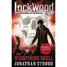 Lockwood & Co: The Whispering Skull: Book 2 (English Edition)