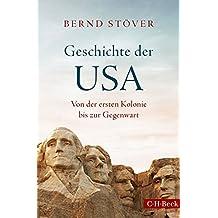 Geschichte der USA: Von der ersten Kolonie bis zur Gegenwart