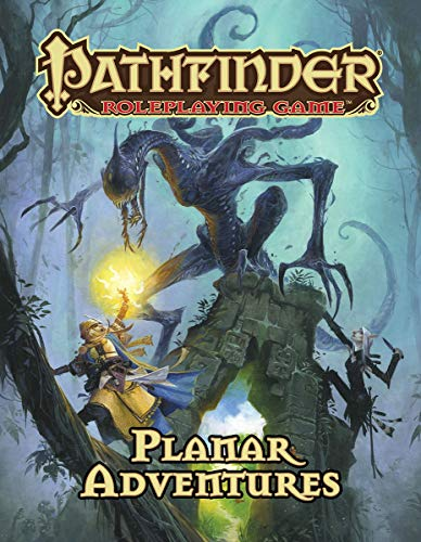 Pathfinder Roleplaying Game: Planar Adventures (Roleplaying Game Pathfinder)