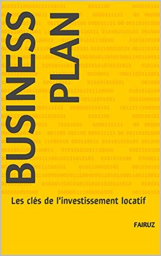 Couverture du livre Business Plan: Les clés de l'investissement locatif
