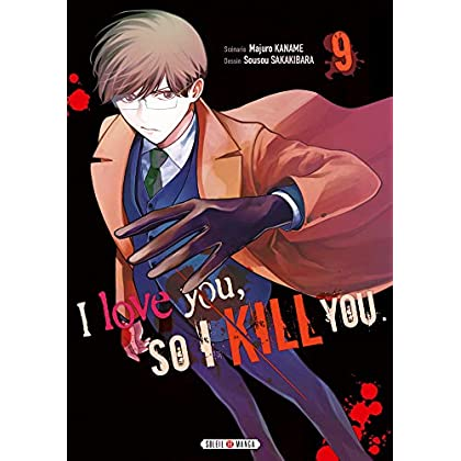 I love you so I kill you T09