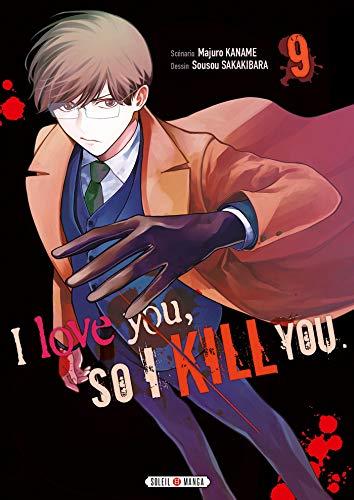 I love you so I kill you Edition simple Tome 9