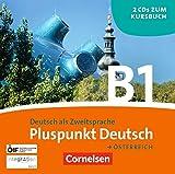 Pluspunkt Deutsch - Österreich: B1: Gesamtband - CDs