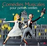 """Afficher """"Comédies musicales pour petites oreilles"""""""