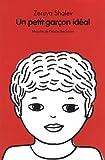 Un petit garçon idéal / Zeruya Shalev   Shalev, Zeruya (1959-....). Auteur