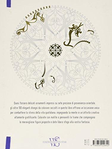 Libro Oriental Fantasy Disegni Da Colorare Per Vincere Lo Stress