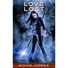 Love Lost (The Kurtherian Gambit Book 3)