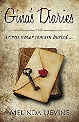 Gina's Diaries: Secrets never remain buried....