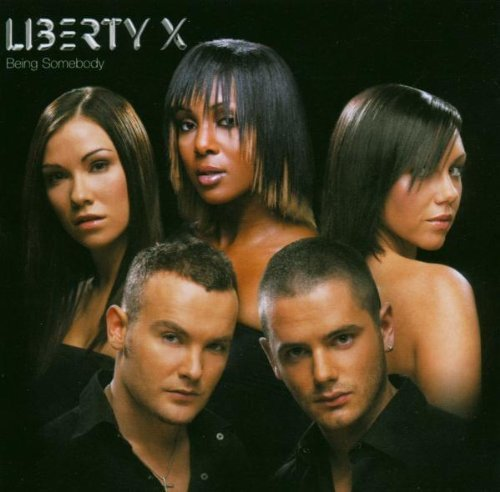 Liberty X: Being Somebody (Audio CD)