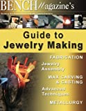 Bench Magazines Guide to Jewelry Making