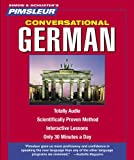 German, Conversational: Learn to Speak and Understand German with Pimsleur Language Programs (Simon & Schuster's Pimsleur)
