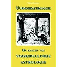 Uurhoekastrologie: de kracht van voorspellende astrologie