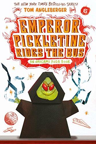 Emperor Pickletine Rides the Bus: An Origami Yoda Book (Origami Yoda series 6) (English Edition)