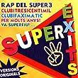 Súper Èxits (Rap del Súper 3)