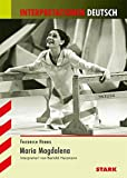 Interpretationen Deutsch - Hebbel: Maria Magdalena - Bertold Heizmann