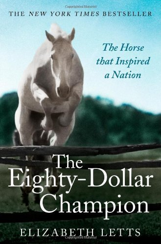 the-eighty-dollar-champion-by-elizabeth-letts-15-may-2014-paperback
