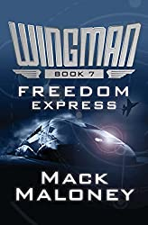 Freedom Express (Wingman Book 7)