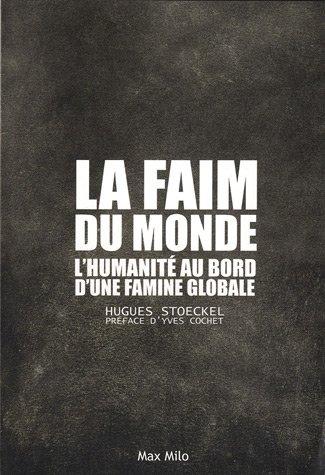 "<a href=""/node/48734"">La faim du monde</a>"