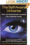 Self-Aware Universe: How Consciousnes...
