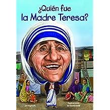 Quien Fue La Madre Teresa? (Quien Fue...? / Who Was...?)