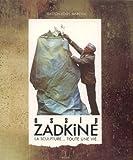 Image de Ossip Zadkine : La sculpture, toute une vie