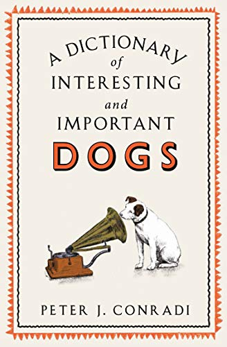 A Dictionary of Interesting and Important Dogs (English Edition ...
