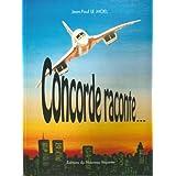Concorde  tome II (Concorde raconte t. 2)