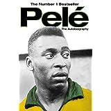 Pele: The Autobiography (English Edition)