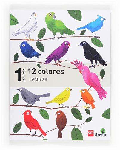 Lecturas: 12 colores 1 Primaria Savia