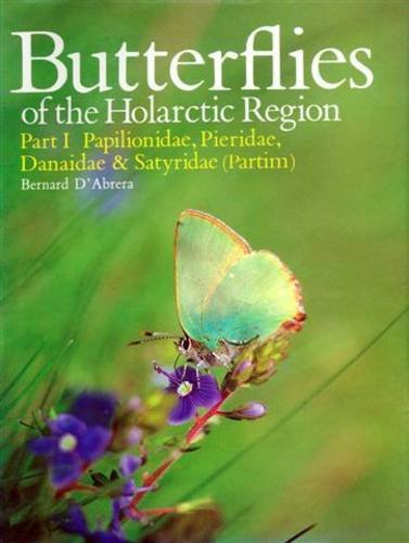 Butterflies of the Holarctic Region: Papilionidae, Pieridae, Danaidae, Satyridae (Partim) Pt. 1 (Butterflies of the World S.)