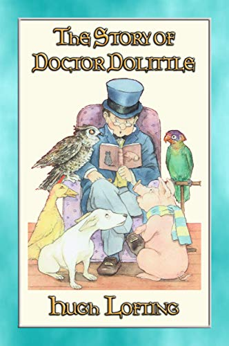 04afcf428bd7 THE STORY OF DOCTOR DOLITTLE - Book 1 in the Dr. Dolittle series