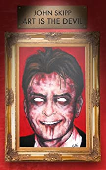 Art Is The Devil by [Skipp, John]