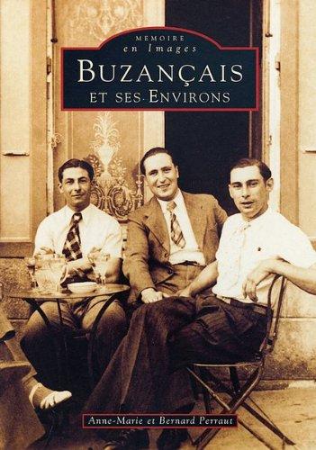 Buzançais et ses environs par Anne-Marie Perraut, Bernard Perraut
