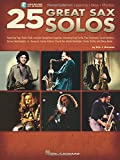 25 Great Sax Solos: Featuring Pop, Rock, R&B, and Jazz Saxophone Legends, Including King Curtis, Paul Desmond, David Sanborn, Grover Washi