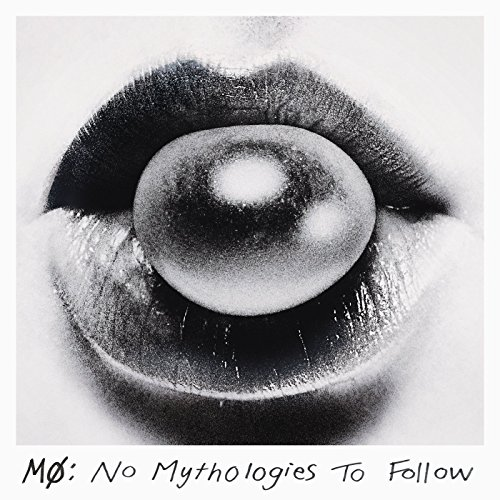 No Mythologies to Follow [Explicit]