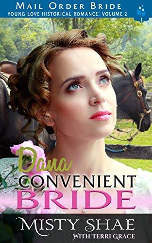 Descargar Libro Torrent Dana - Convenient Bride (Young Love Historical Romance Vol.II Book 8) De Epub A Mobi