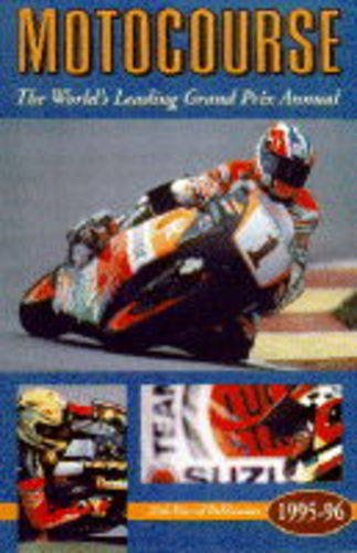 Motocourse 1995-96: The World's Leading Grand Prix and Superbike Annual