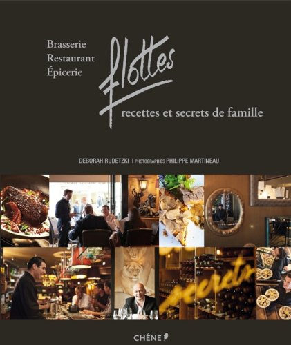 Recettes et art de vivre des Brasseries Flottes par Deborah Rudetzki