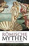 Römische Mythen: Eine Einführung (Reclam Taschenbuch)