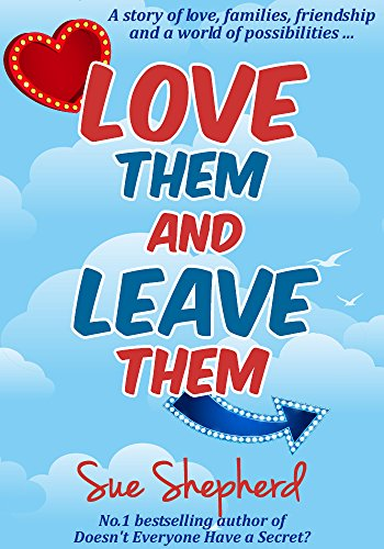 Love Them and Leave Them by Sue Shepherd