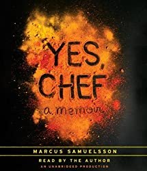 Yes, Chef: A Memoir by Marcus Samuelsson (2012-06-26)