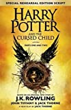Book - Harry Potter and The Cursed Child - Parts One and Two: The Official Script Book of the Original West End Production (Special Rehearsal Edition)