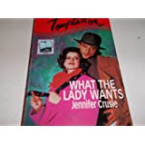 What the Lady Wants (Harlequin Temptation)