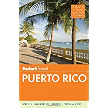 Fodor's Puerto Rico (Full-color Travel Guide, Band 8)