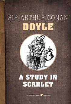 A Study In Scarlet by [Doyle, Arthur Conan]