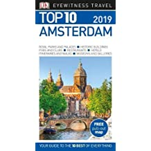 Top 10 Amsterdam: 2019 (DK Eyewitness Travel Guide)